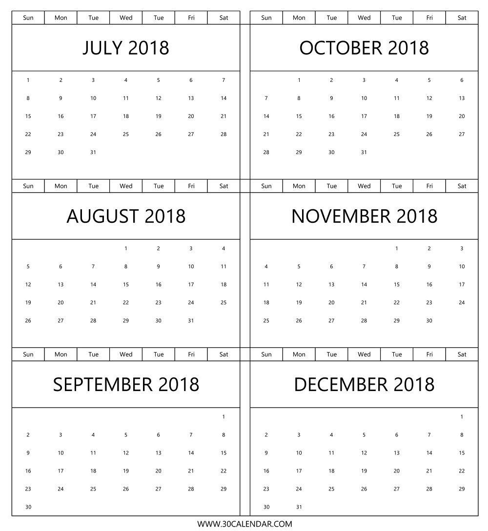 2018 Calendar July To December   Calendar Format Example with July Through December Blank Calendars