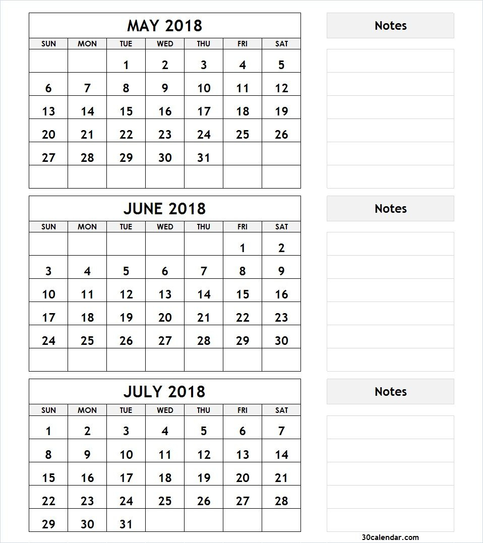 3 Month Calendar May June July 2018 With Notes | 2018 Calendar inside 2 Month Calendar Template June July