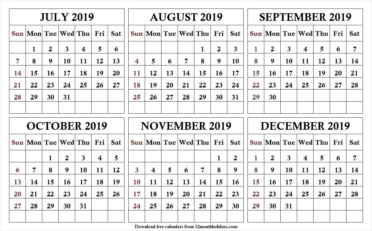 Blank Calendar 2019 July To December   Six Month Template throughout July Through December Blank Calendars
