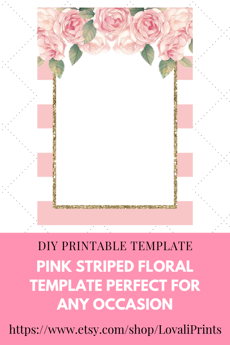 Do-It-Yourself (Diy) Pink Printable Striped/stripes Floral Blank in Bachelorett Fill In Blank Templets