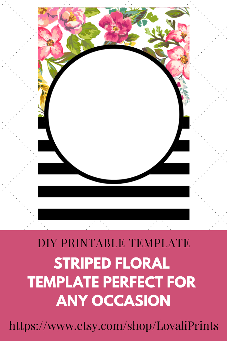 Do-It-Yourself (Diy) Printable Striped/stripes Floral Blank with regard to Bachelorett Fill In Blank Templets