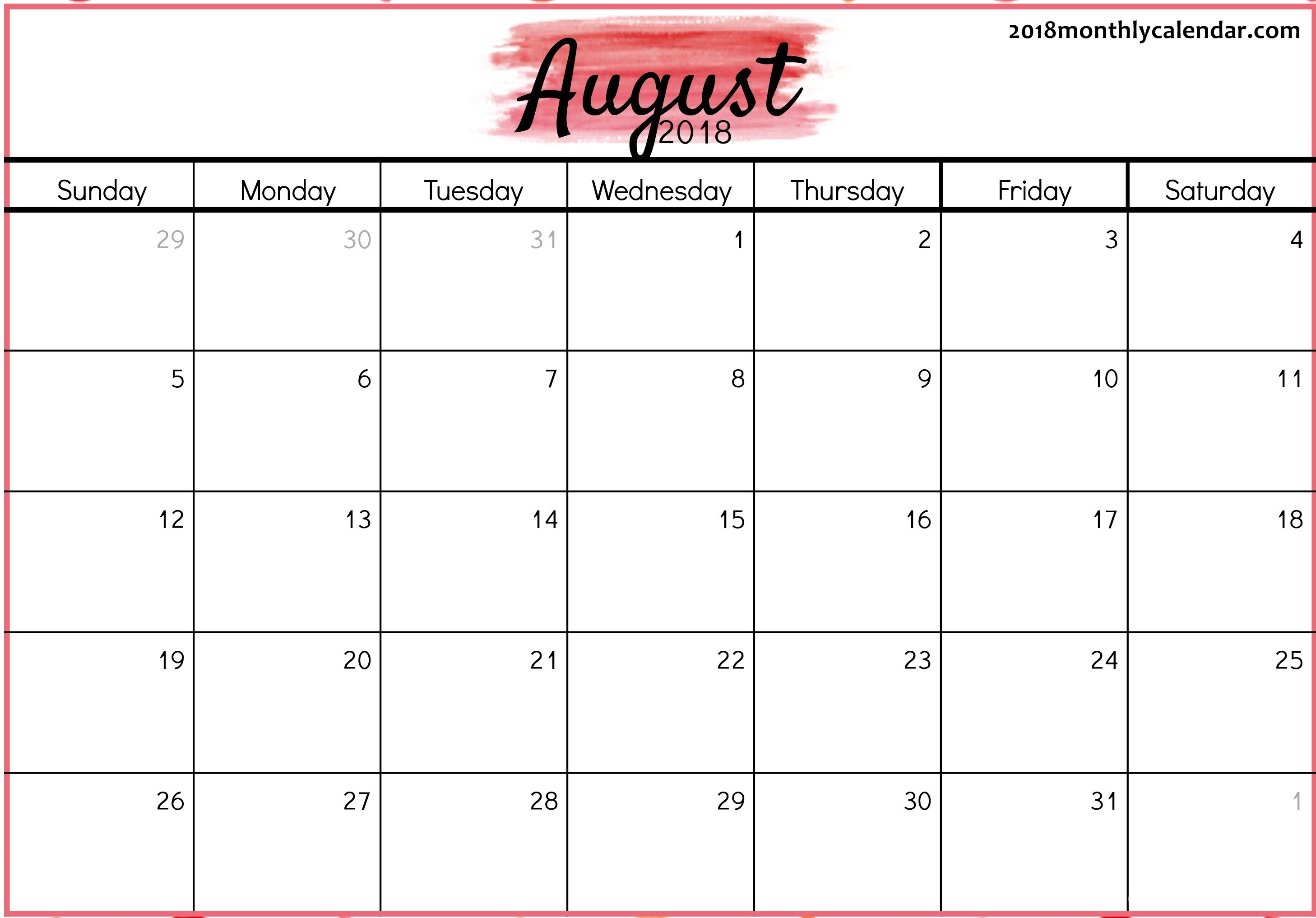 Download August 2018 Printable Calendar - Printable Blank & Editable regarding Blank Calendar Of August Full Page