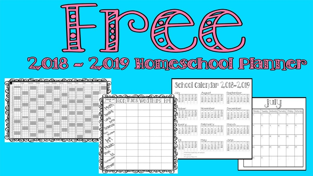 Free Homeschool Planner 2018-2019 pertaining to Free Printable Homeschool Calendar 2019-2020 Year At A Glance