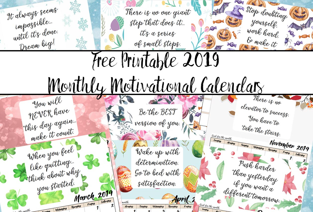 Free Printable 2019 Monthly Motivational Calendars inside Free Printable Calendar 2020 Motivational