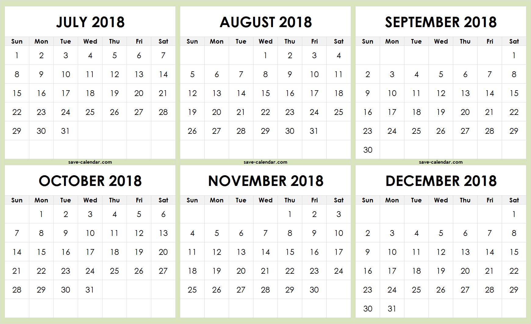 July To December 2018 Calendar Printable Free   2018 Calendar   2018 in July Through December Blank Calendars