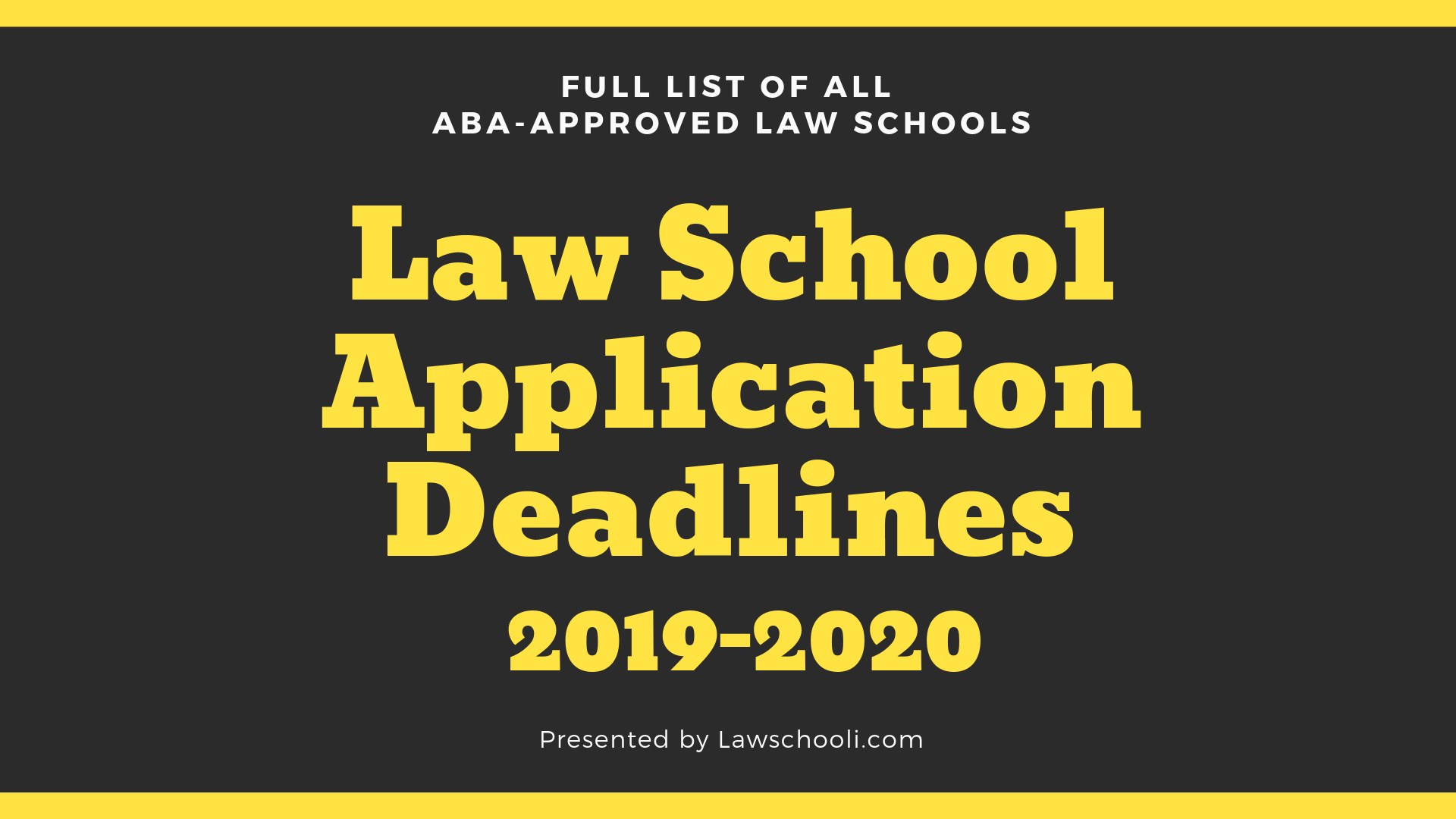 Law School Application Deadlines (2019-2020) - Lawschooli inside U Of M School Year 2019-2020