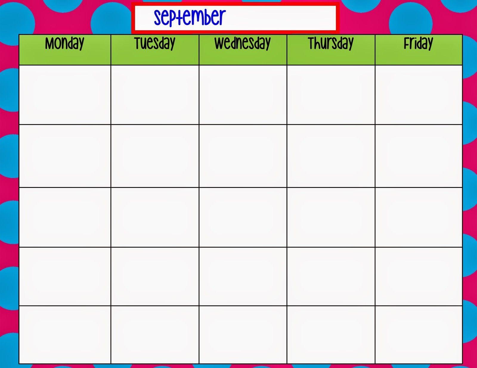 Monday Through Friday Calendar Template | Preschool | Weekly pertaining to Blank Calendar Chart For Classrooms