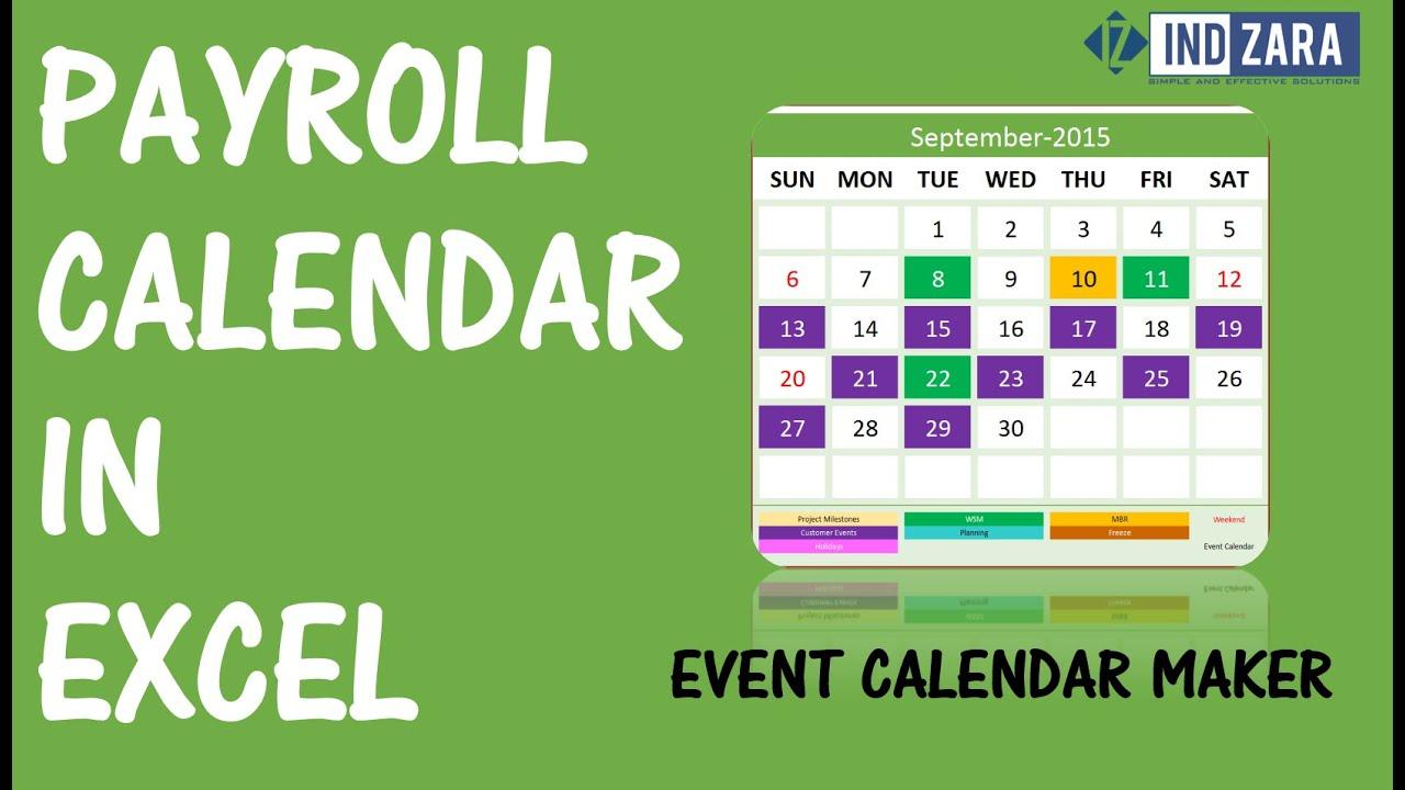 Payroll Calendar Using Event Calendar Maker Excel Template for Biweekly Payroll Calendar Template