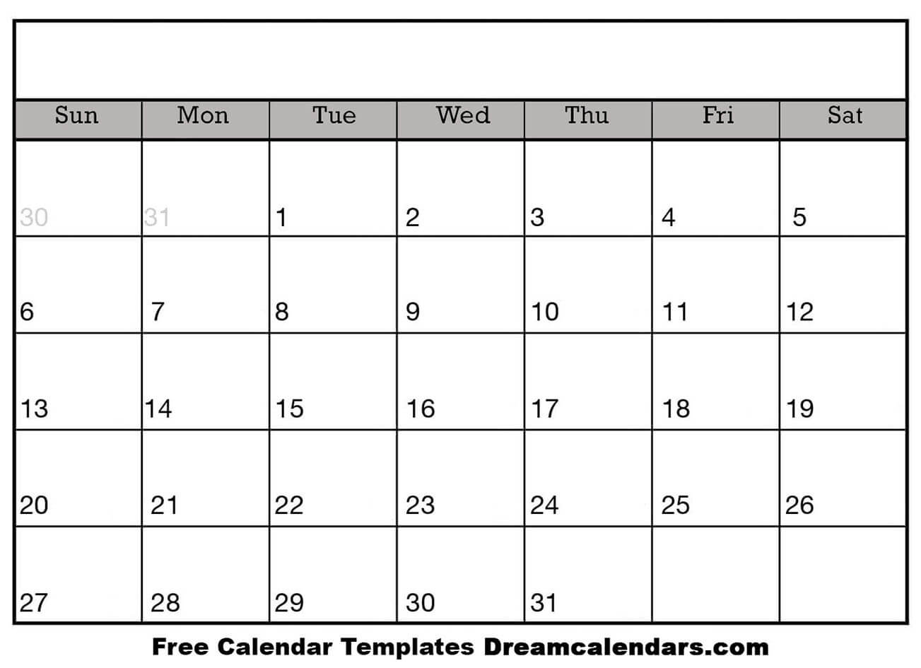 Printable Blank Calendar - Dream Calendars intended for Blank Calendar To Fill In Free