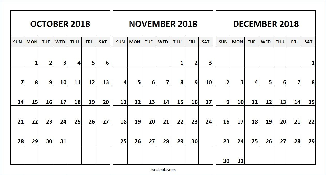 Printable Blank October November December 2018 Calendar. This 30 Day with Printable Blank Calendar October November December