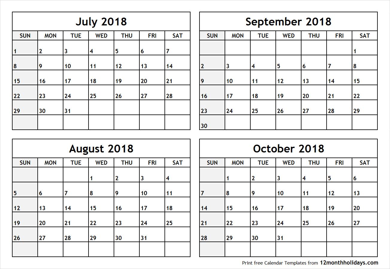 Printable Four Month July August September October 2018 Calendar intended for Printable July Augsut September Calendar Template