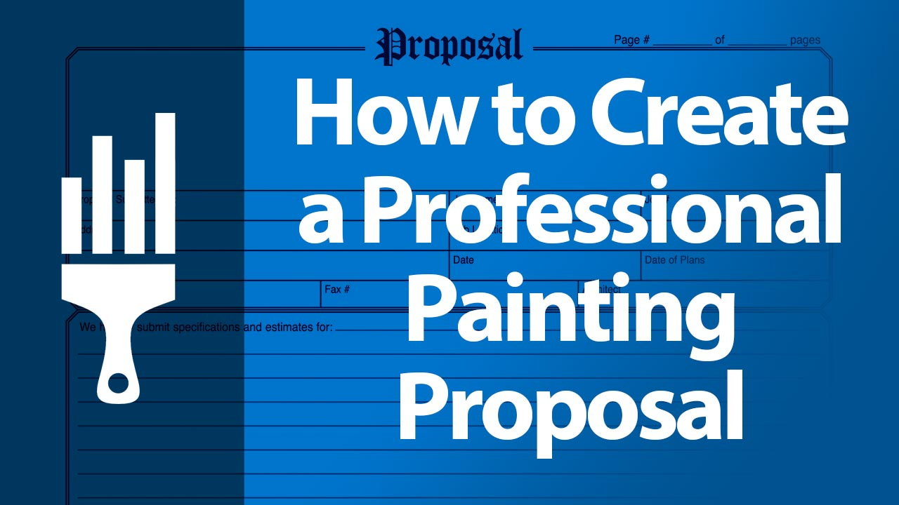 Professional Painting Proposal - How To Use One To Boost Your Sales with regard to Paint Proposal Template Word Doc