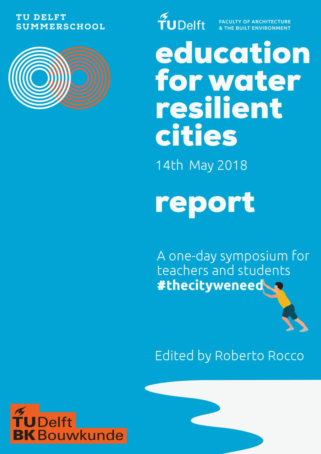 Symposium Education For Water Resilient Citiesroberto Rocco - Issuu throughout Tu Delft Time Table Boukunde 2020