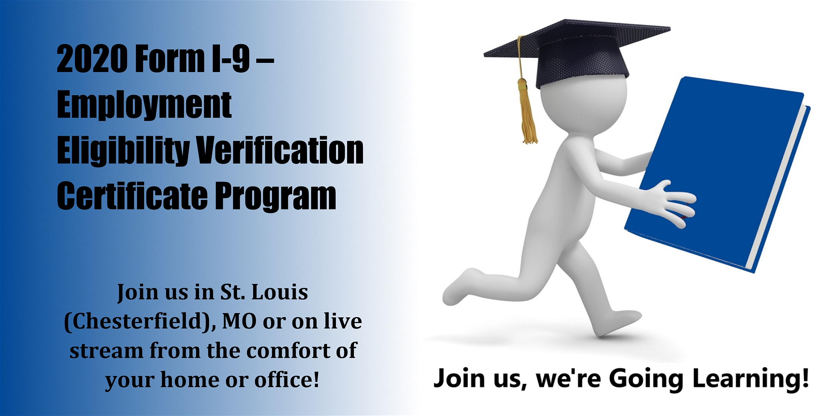 2020 Form I-9 – Employment Eligibility Verification Certificate Program  (Starts January 27, 2020 In St. Louis, Mo) - Going Learning® throughout I-9 Form 2020