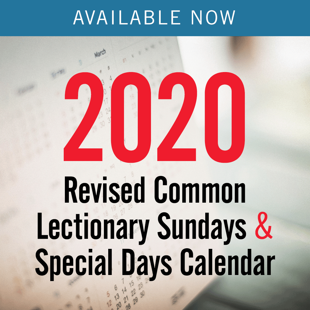 Discipleship Ministries | 2020 Revised Common Lectionary with Liturgical Calendar 2020 Methodist