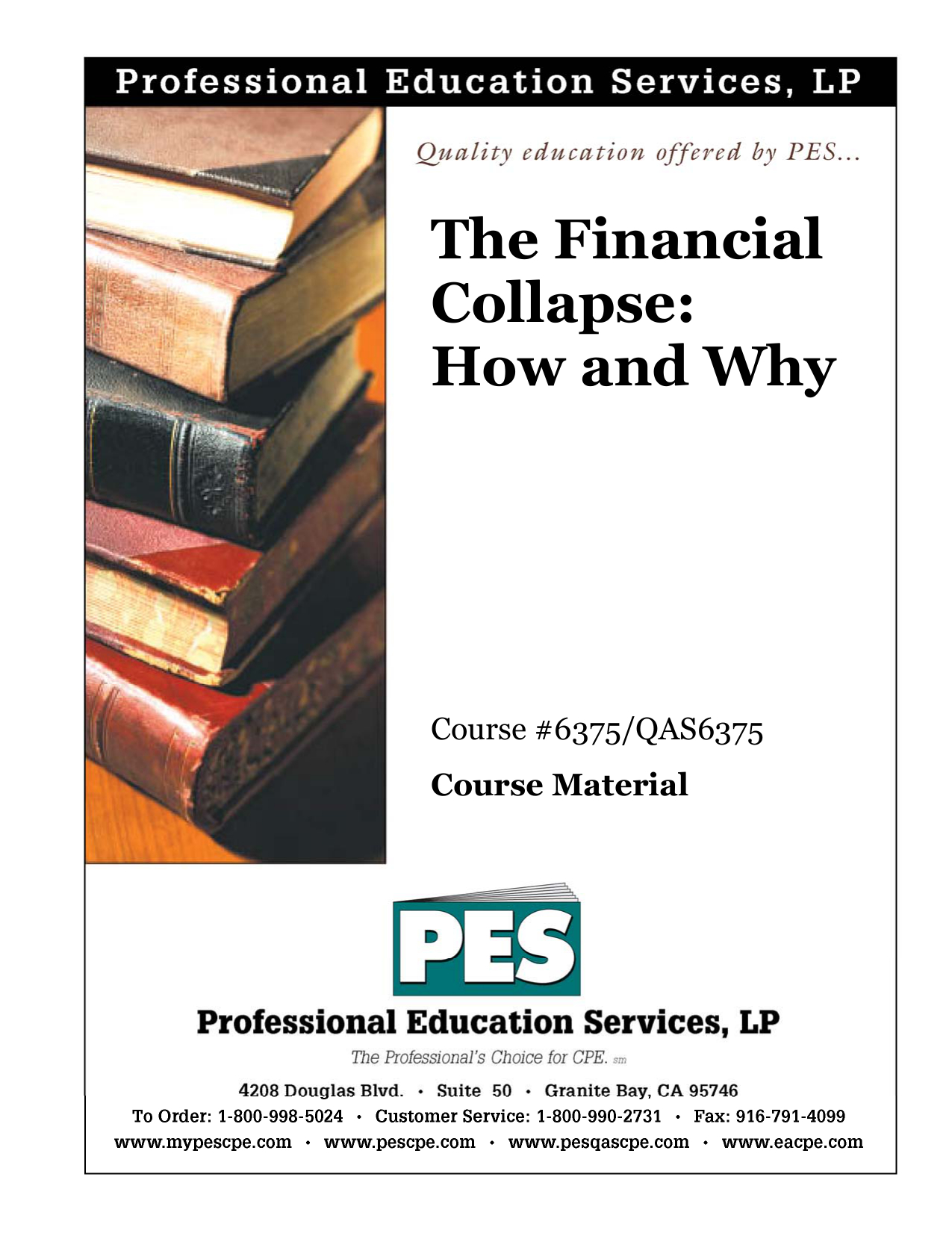 The Financial Collapse - Professional Education Services pertaining to Fremont Firefighter Shift Calender
