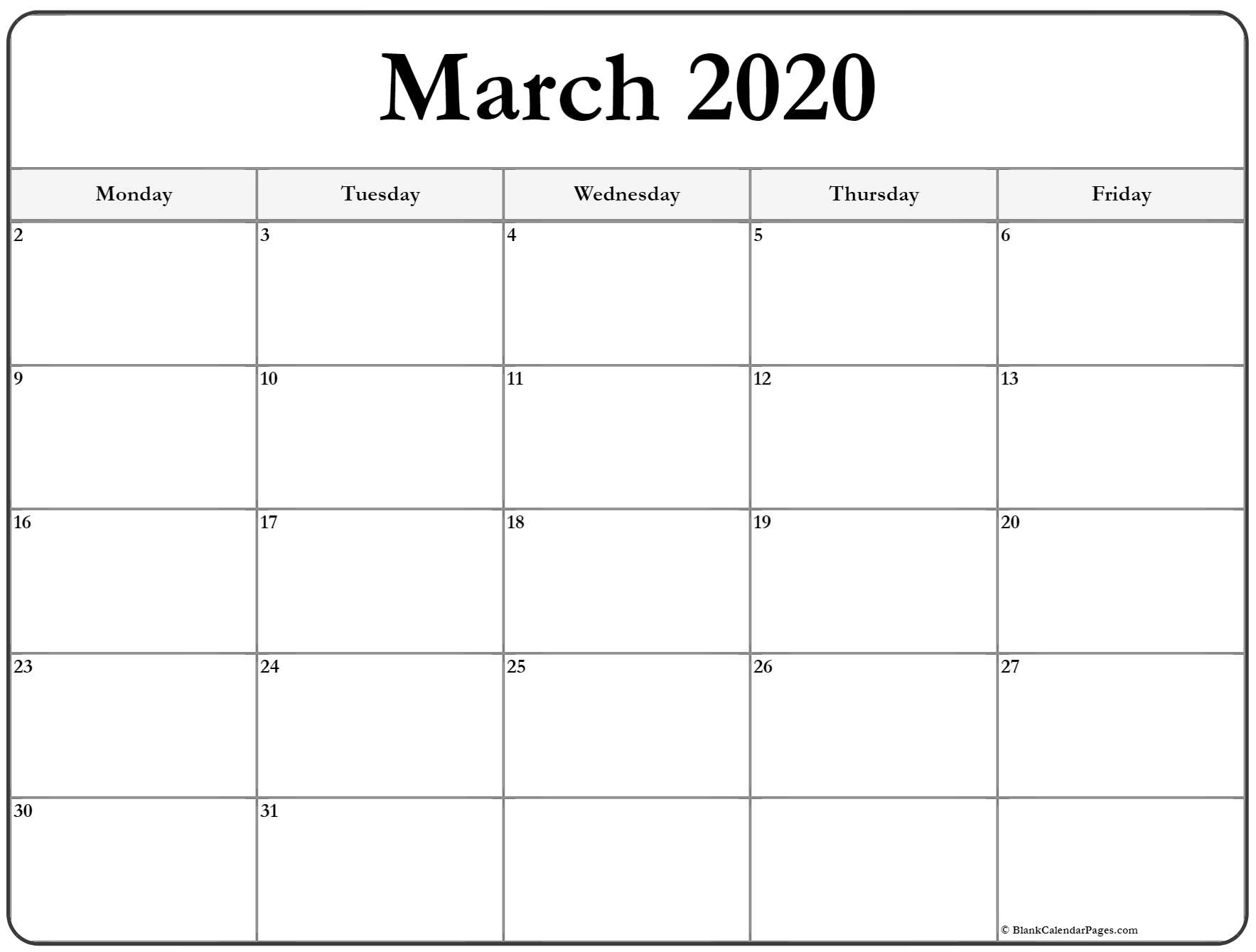 March 2020 Monday Calendar | Monday To Sunday throughout 2020 Calendar That Shows Only Monday Through Friday