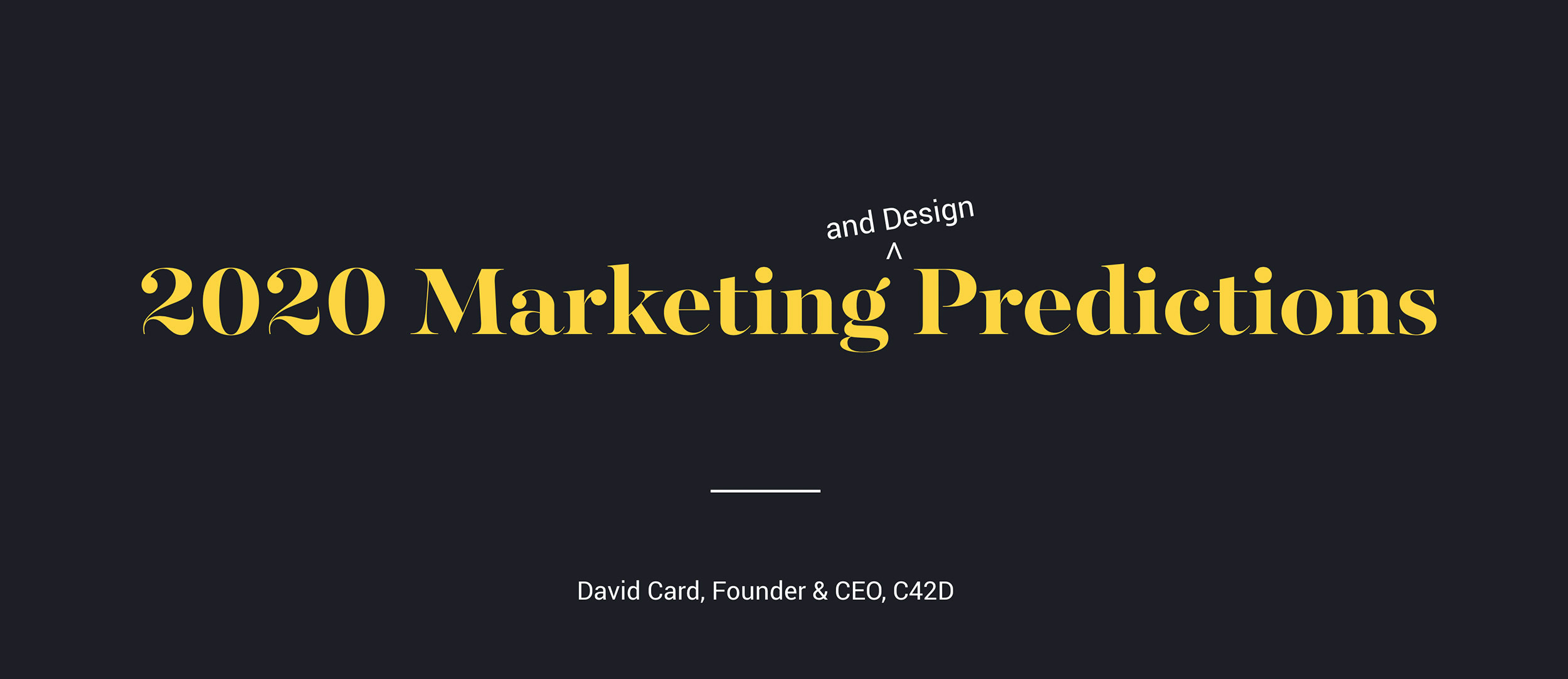 Transcript: 2020 Marketing Predictions | C42D with 2020 Rut Prediction