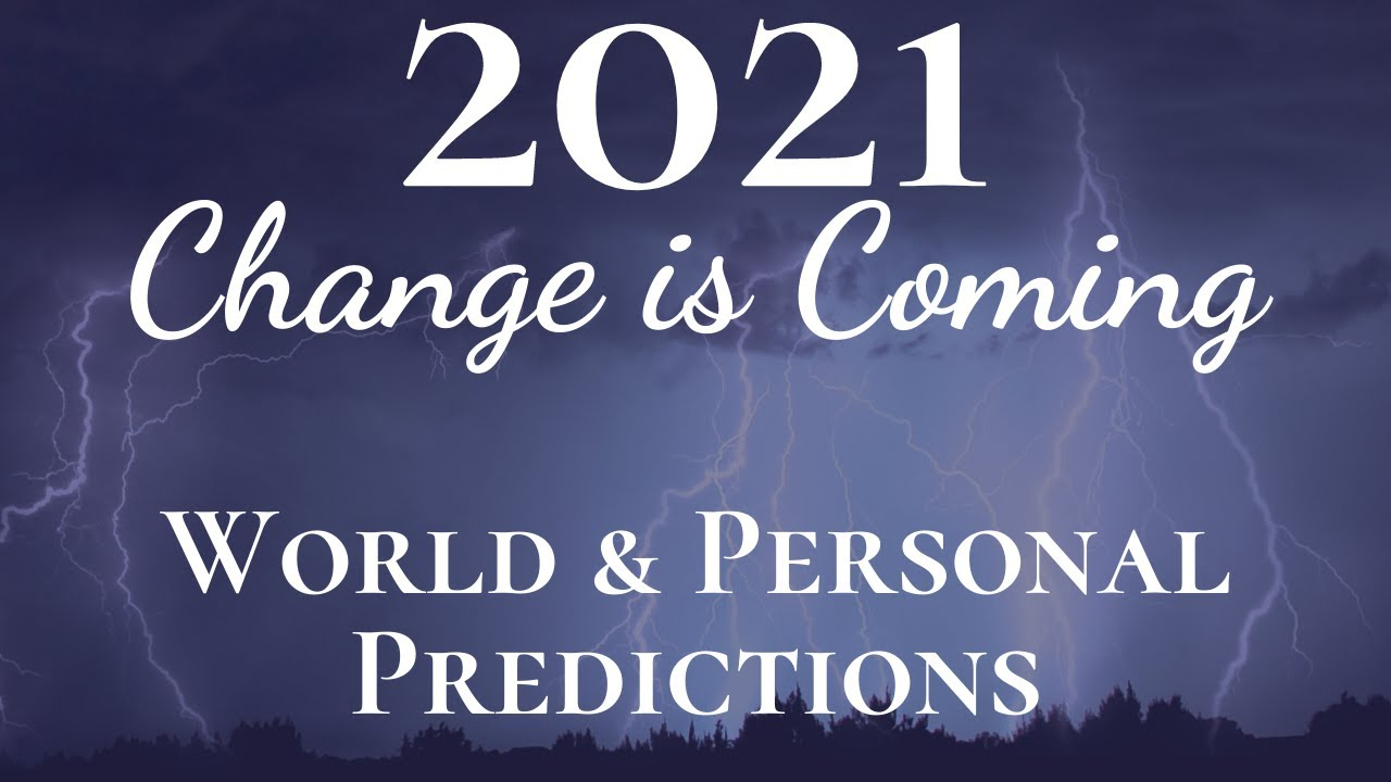 2021 Change Is Coming | 2021 World & Personal Reading with 2021 Rut Forecast