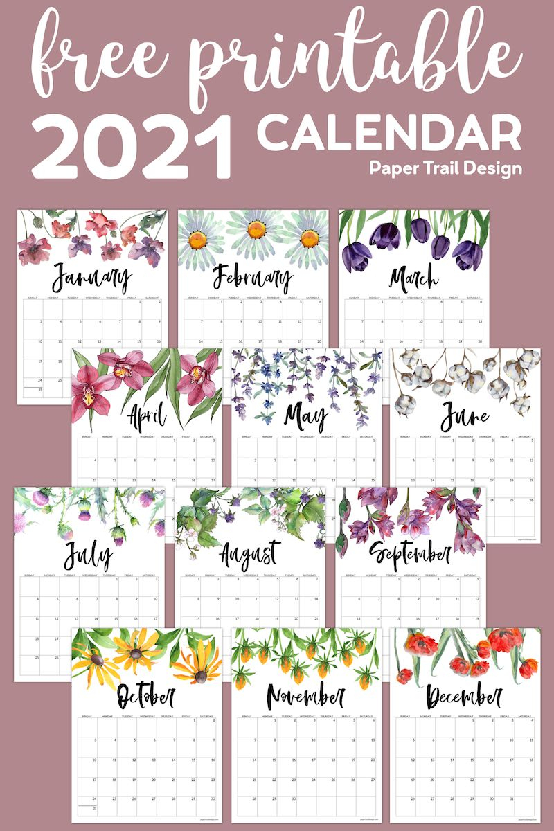 2021 Free Printable Calendar - Floral | Paper Trail Design inside 2021-2022 Monthly Planner: Sunflowers