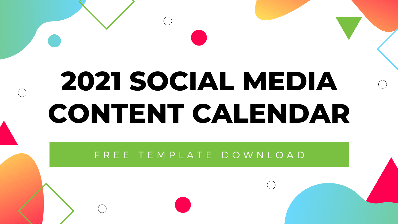 2021 Social Media Content Calendar Template | Free Download pertaining to Lesson Plan Calendar Template 2021