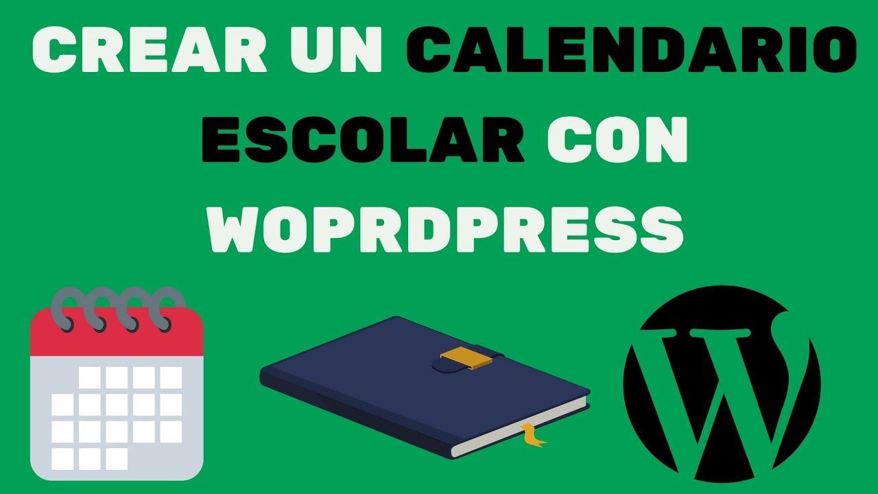 Crear Un Calendario Escolar Con WordPress in Calendario Escolar WordPress