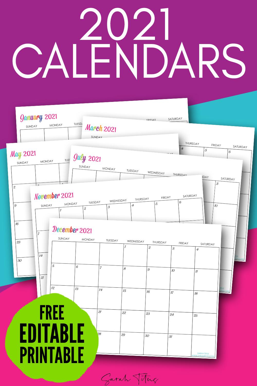 Custom Editable 2021 Free Printable Calendars - Sarah Titus inside 2021 Fillable Calendar Free Printable