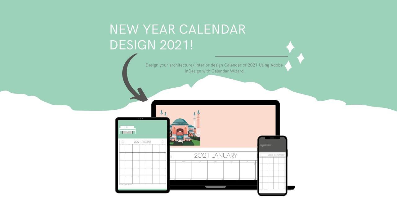 Design Your Architecture/ Interior Design Calendar Of 2021 inside Calendar Wizard Indesign 2021