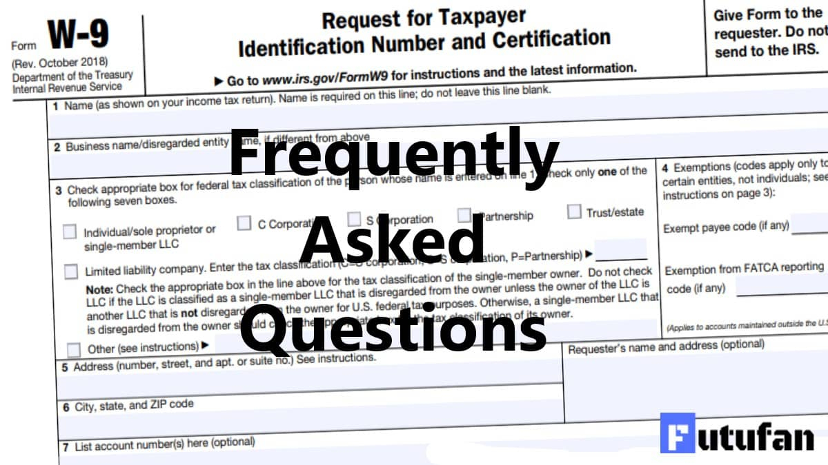 Faq'S On Form W9 - W-9 Forms in Irs W-9 2021