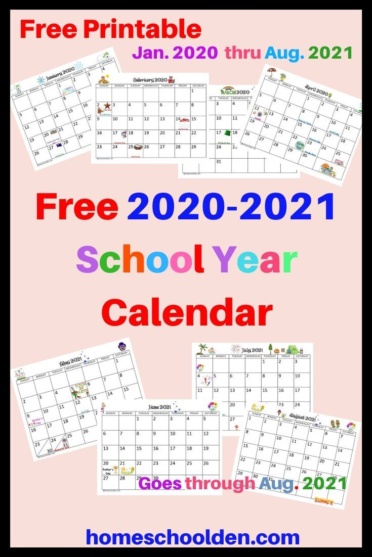 Free 2020-2021 Calendar Printable In 2020 | School Calendar throughout Academic Diary August 2021 To August
