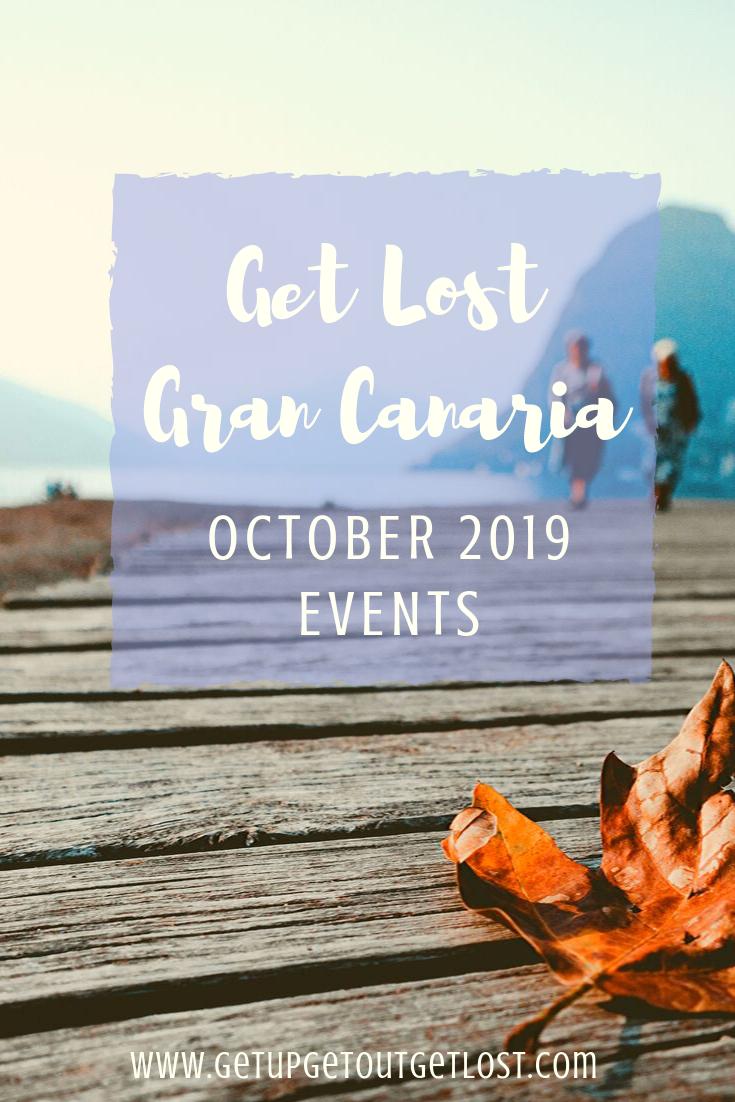 Get Lost In Gran Canaria October Events Calendar | October in Bring Up A Calendar For October