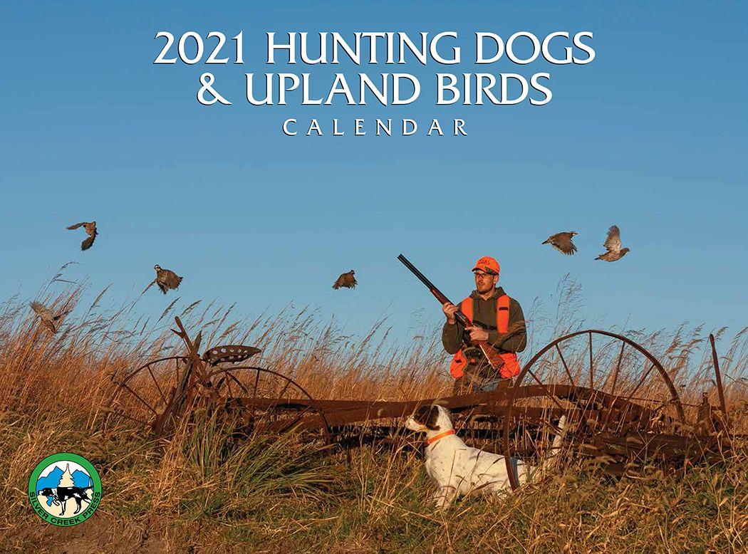 Hunting Dogs & Upland Birds 2021 Wall Calendar with regard to Hunting Calendar 2021