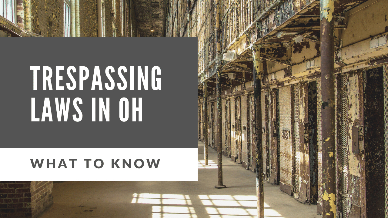 Ohio Trespassing Laws: Staying Safe Exploring In 2021 inside Ohio 2021 Rut