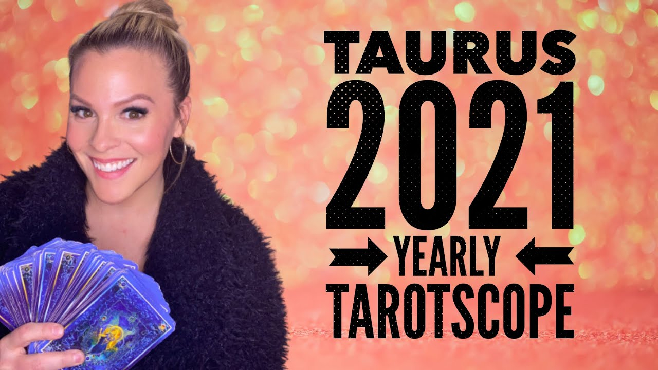 You Have Arrived | Taurus 2021 Yearly Tarot Forecast - Youtube for 2021 Rut Forecast