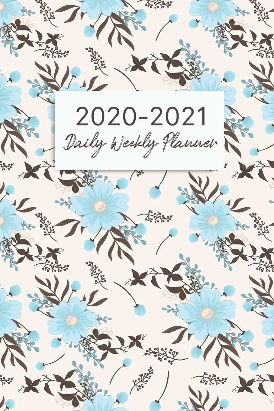 2 Year Daily Weekly Monthly Planner, January 2020 To inside 2021-2021 Planner: 2-Year Planner