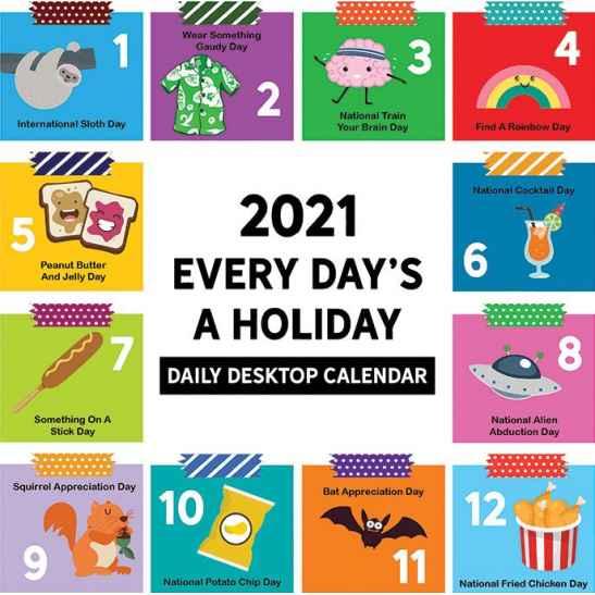 2021 Every Day'S A Holiday Daily Desktop Calendar | 2021 with regard to Every Day Holiday Calendar