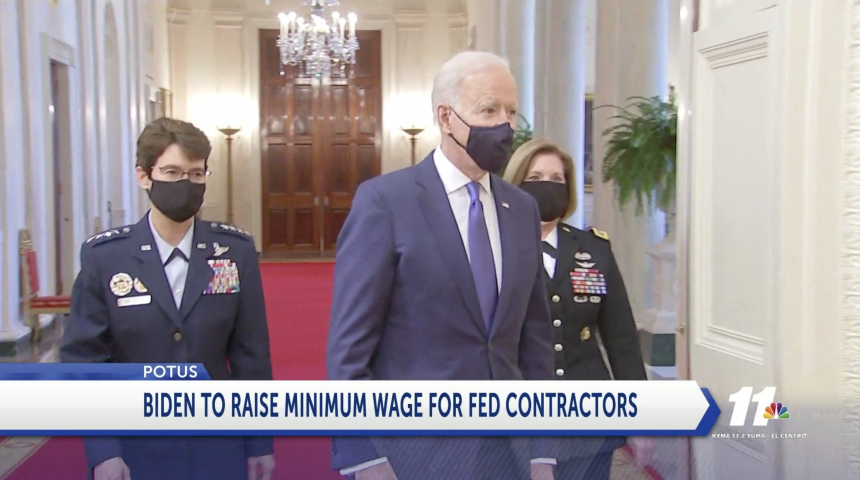 Biden To Raise Minimum Wage For Federal Contractors - Kyma in Imperial County Superior Court Calendar