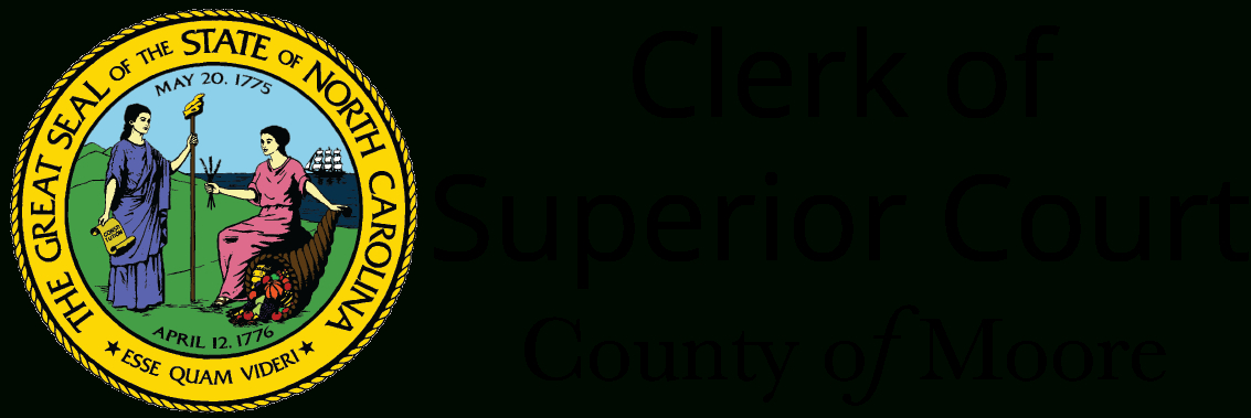 Clerk Of Superior Court | County Of Moore for Nc Court Calendar District And Superior