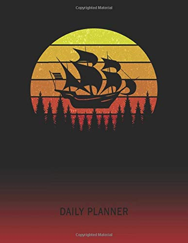 Daily Planner: Sailor | 2021 - 2022 | Plan Each Day For 1 with 2022 Sunrise And Sunset Calendar