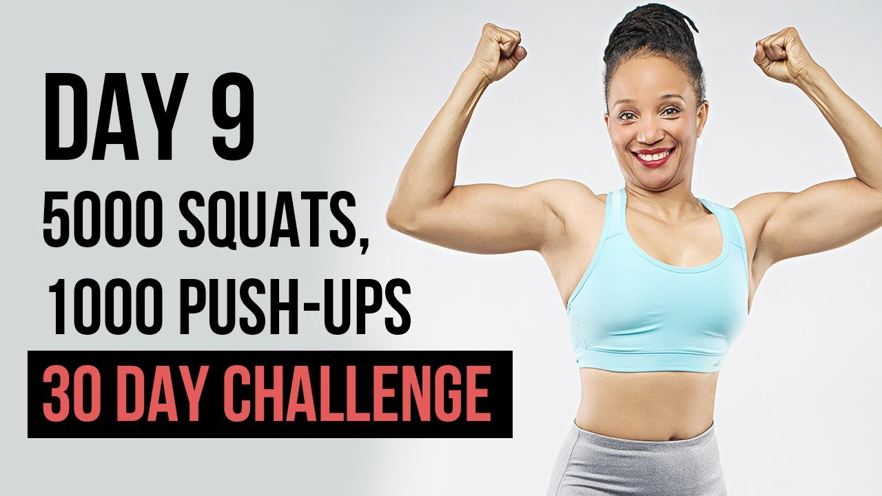 Day 9 - 5000 Squats, 1000 Push-Ups In A Month Challenge within 100 Push Up Challenge Printable Pdf