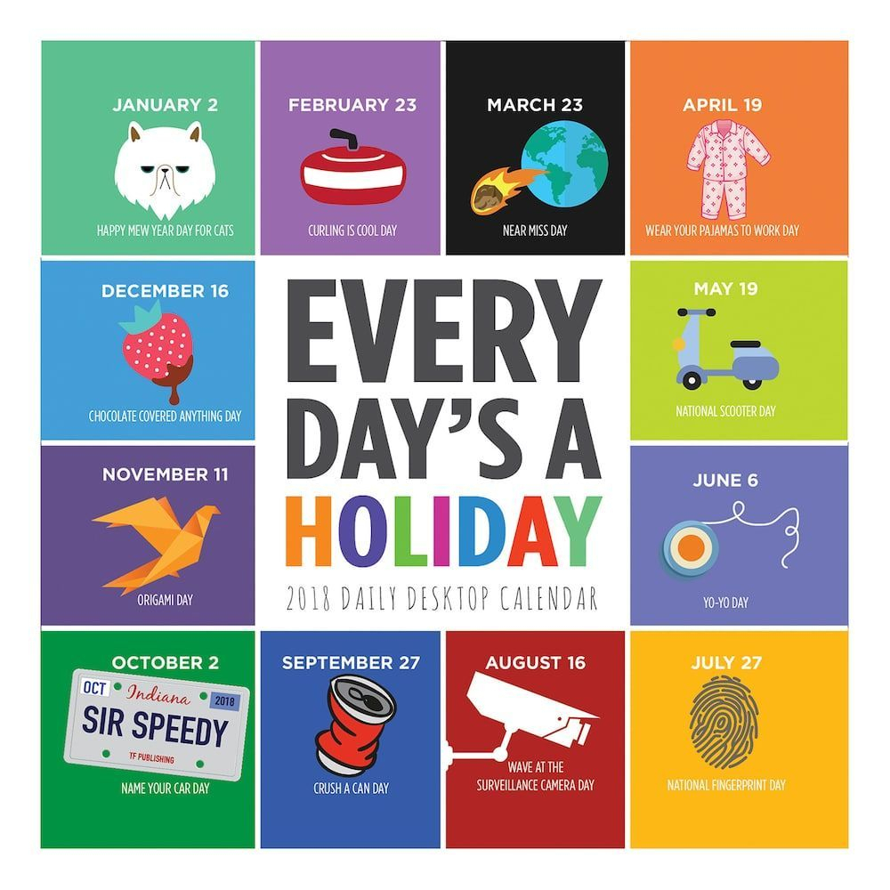 Every Day'S A Holiday 2018 Daily Desk Calendar | Desktop within Every Day Holiday Calendar