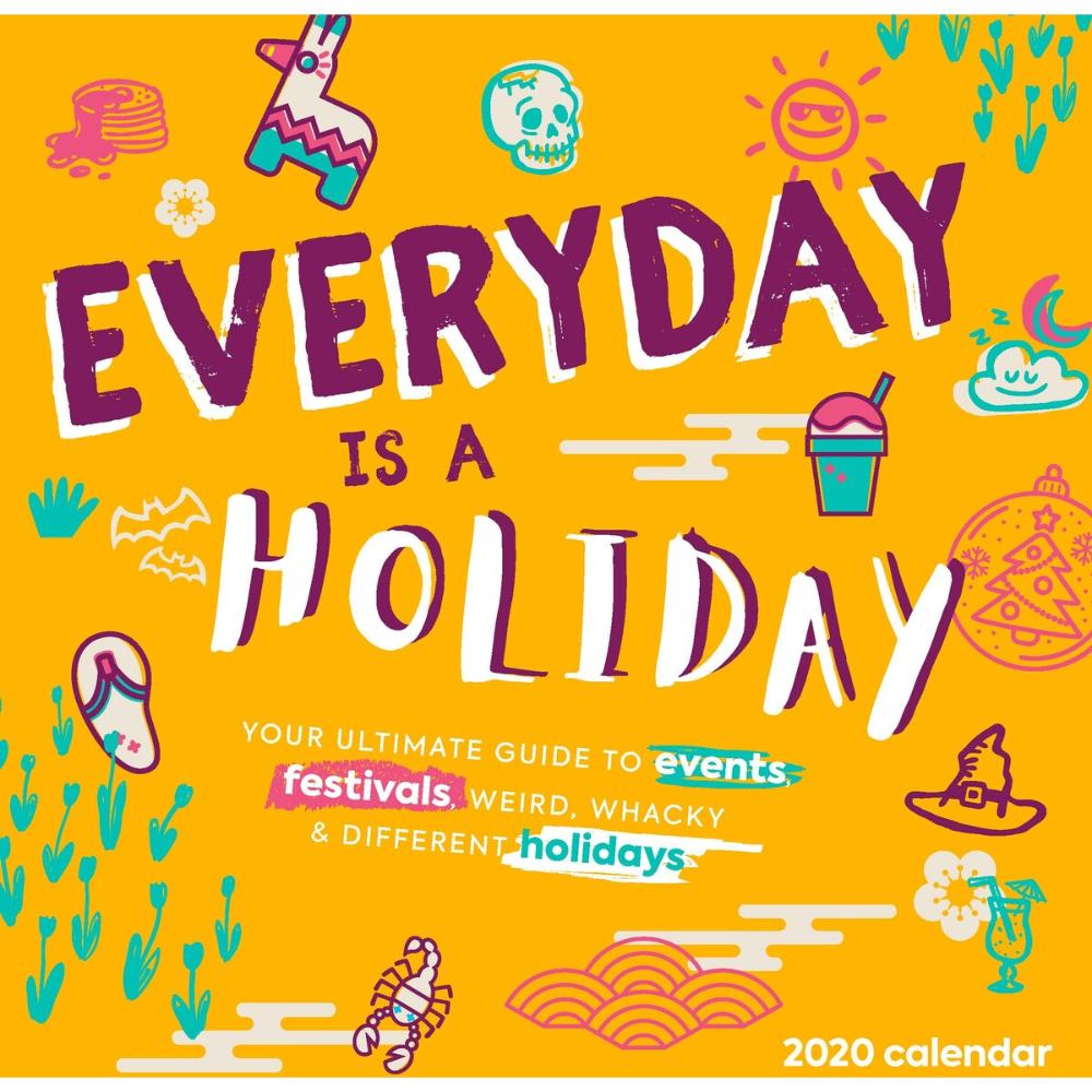 Everydays A Holiday Calendar | Printable Calendar 2020-2021 in Every Day Holiday Calendar