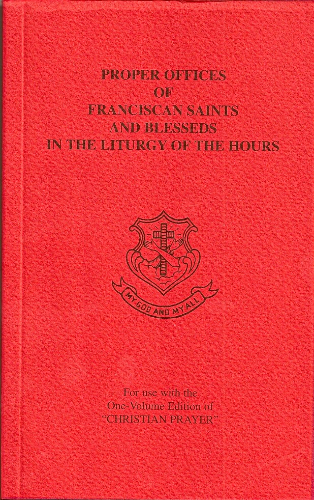 Proper Offices Of The Franciscan Saints And Blesseds In The Liturgy Of The Hours, Christian Prayer within Liturgy Of The Hours Printable